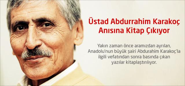 Üstad Abdurrahim Karakoç Anısına Kitap Çıkıyor