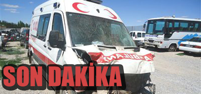 SON DAKİKA! Ambulans Dönüş Yolunda Kaza Yaptı