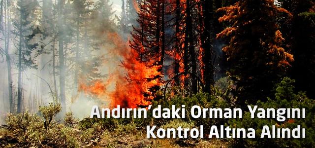 Andırın'daki Orman Yangını Kontrol Altına Alındı