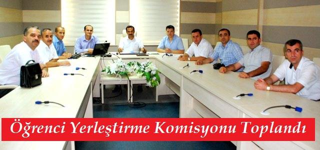 Öğrenci Yerleştirme Komisyonu Toplandı