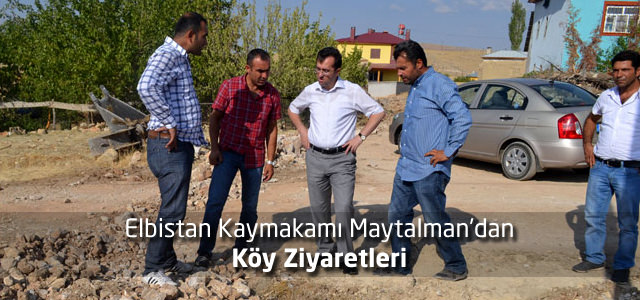 Elbistan Kaymakamı Maytalman'dan Köy Ziyaretleri