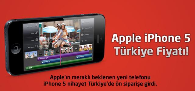 Apple iPhone 5 Türkiye Fiyatı!
