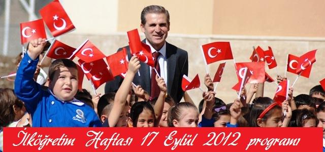 İlköğretim Haftası Kutlaması 17 Eylül 2012 Pazartesi günü