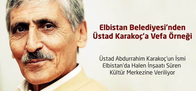 Elbistan Belediyesi'nden Üstad Karakoç'a Vefa Örneği