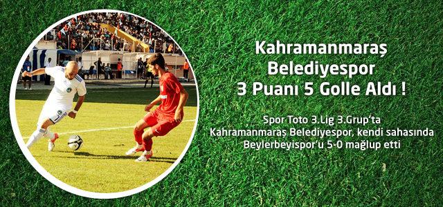 Kahramanmaraş Belediyespor 3 Puanı 5 Golle Aldı !