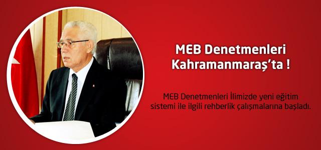 MEB Denetçileri Kahramanmaraş'ta çalışmalarına başladı