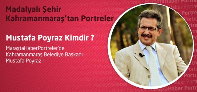 Portreler : Mustafa Poyraz Kimdir ?