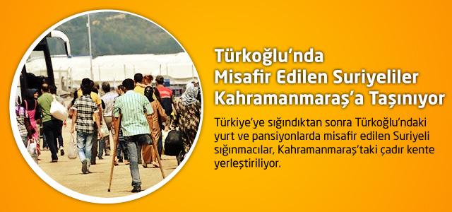 Türkoğlu'nda Misafir Edilen Suriyeliler Kahramanmaraş'a Taşınıyor