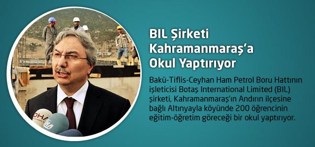 BIL Şirketi Kahramanmaraş'a Okul Yaptırıyor