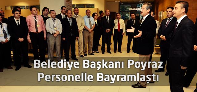 Belediye Başkanı Poyraz Personelle Bayramlaştı