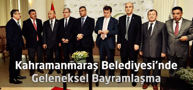 Kahramanmaraş Belediyesi'nde Geleneksel Bayramlaşma