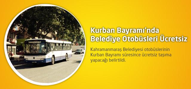 Kurban Bayramı'nda Belediye Otobüsleri Ücretsiz