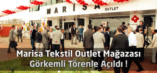 Marisa Tekstil Outlet Mağazası Görkemli Törenle Açıldı !