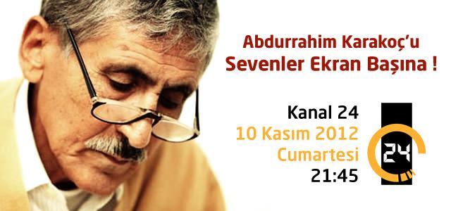Abdurrahim Karakoç'u sevenler  Ekran Başına
