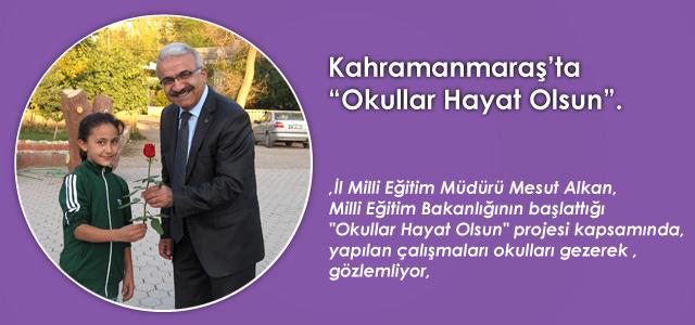 Kahramanmaraş'ta Okullar Hayat Olsun