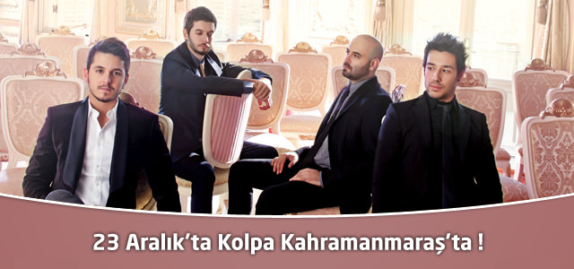23 Aralık'ta Kahramanmaraş'ta Kolpa Konseri