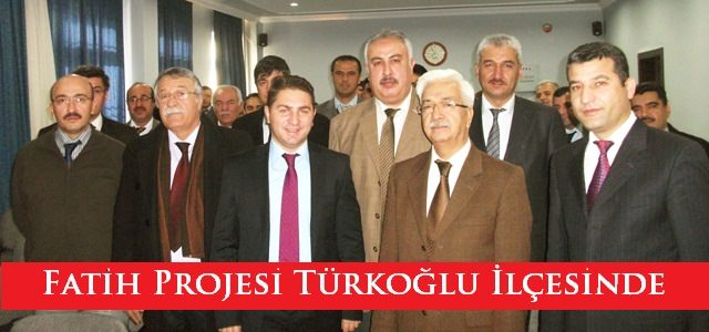 Eğitimde Fatih Projesi Teknoloji ve Liderlik Forumu Türkoğlu İlçesinde.