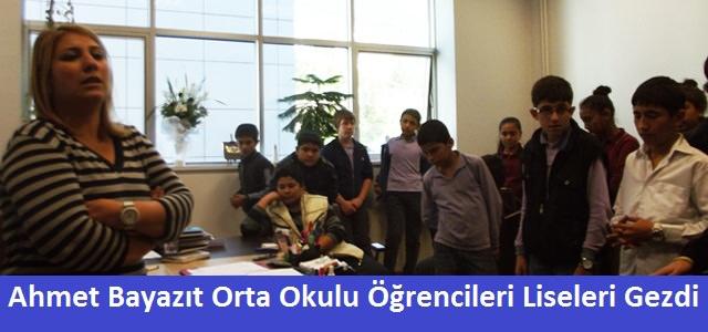 Ahmet Bayazıt Orta Okul öğrencileri İl Merkezindeki Liseleri Tanıdı