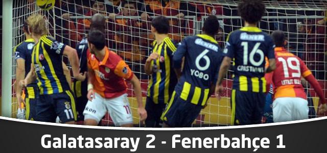 Galatasaray 2 – Fenerbahçe 1 | Maç Sonucu – Spor Toto Süper Lig 16. Hafta