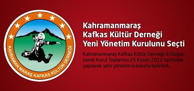 Kahramanmaraş Kafkas Kültür Derneği Yeni Yönetim Kurulunu Seçti