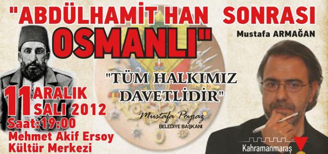 Kahramanmaraş Belediyesinden Osmanlı Konferansı