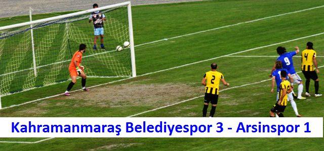 Kahramanmaraş Belediyespor 3-Arsinspor 1