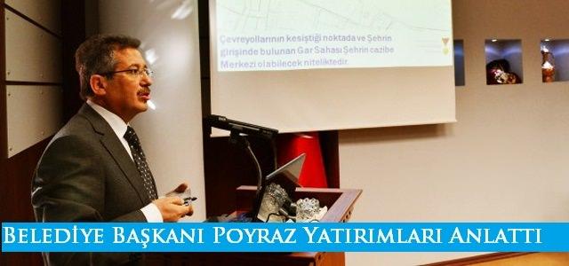 Belediye Başkanı Poyraz Yatırımları Anlattı