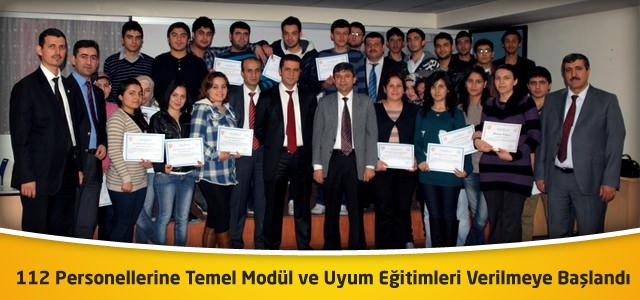 112 Personellerine Temel Modül ve Uyum Eğitimleri Verilmeye Başlandı