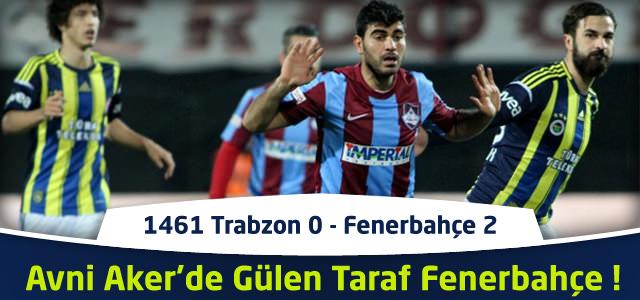 1461 Trabzon 0 – Fenerbahçe 2 Özeti | Ziraat Türkiye Kupası A Grubu