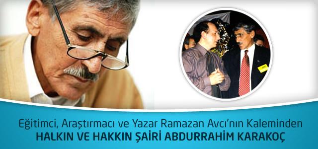 Halkın ve Hakkın Şairi Abdurrahim Karakoç – Ramazan Avcı