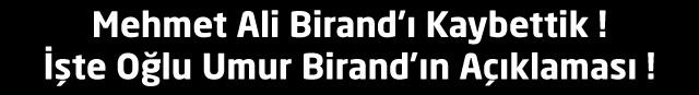 Mehmet Ali Birand'ı Kaybettik !İşte Oğlu Umur Birand'ın Açıklaması !