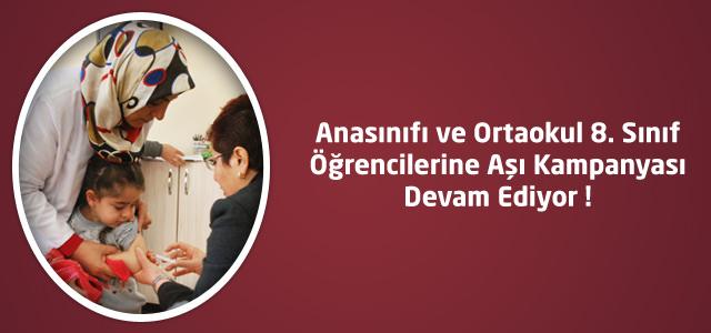 Kahramanmaraş'ta  Öğrencilerine Aşı Kampanyası