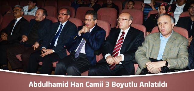Abdulhamid Han Camii 3 Boyutlu Anlatıldı