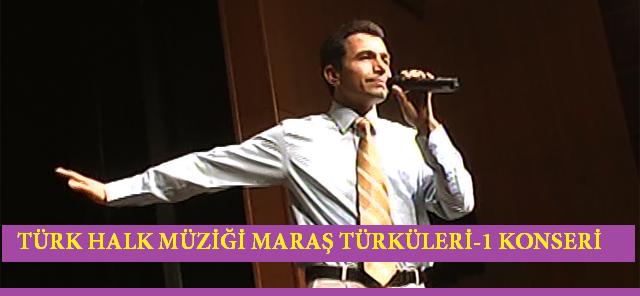 Türk Halk Müziği Maraş Türküleri-1 Konseri