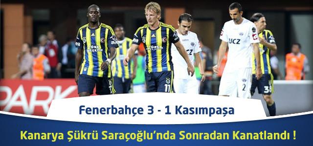 Süper Lig 23. Hafta : Fenerbahçe 3 – 1 Kasımpaşa – Maçın Canlı Özeti