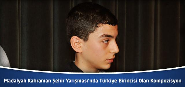 Madalyalı Kahraman Şehir Yarışması'nda Türkiye Birincisi Olan Kompozisyon