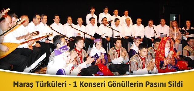 Maraş Türküleri 1 Konseri Gönüllerin Pasını Sildi