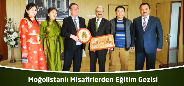 Moğolistanlı Misafirlerden Eğitim Gezisi