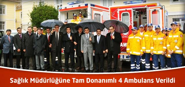 Sağlık Müdürlüğüne Tam Donanımlı 4 Ambulans Verildi