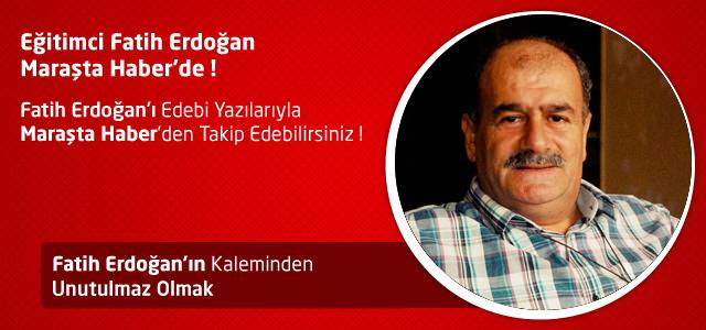 Unutulmaz Olmak – Fatih Erdoğan