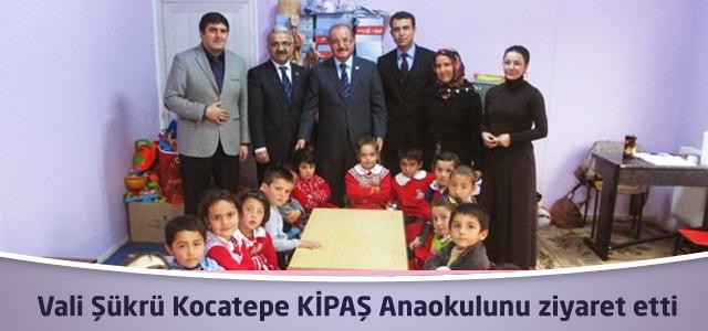 Vali Şükrü Kocatepe KİPAŞ Anaokulunu ziyaret etti.