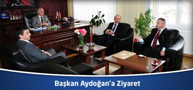 Başkan Aydoğan'a Ziyaret
