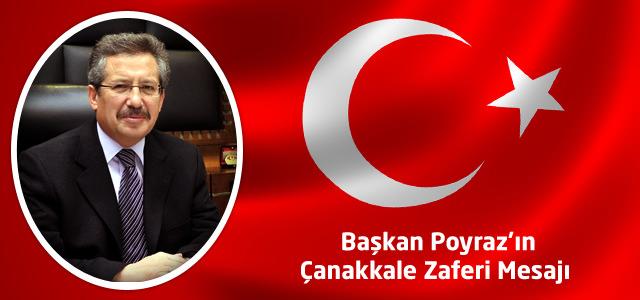 Başkan Poyraz'ın Çanakkale Zaferi Mesajı