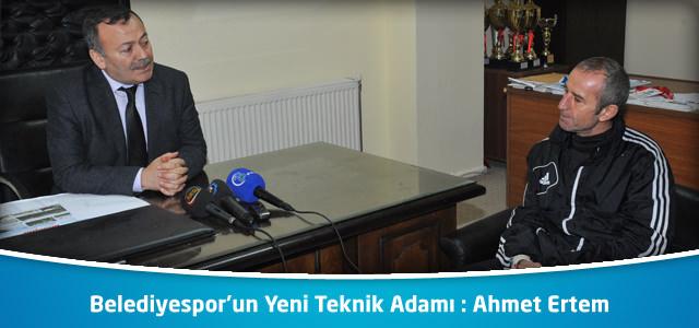 Belediyespor'un Yeni Teknik Adamı : Ahmet Ertem