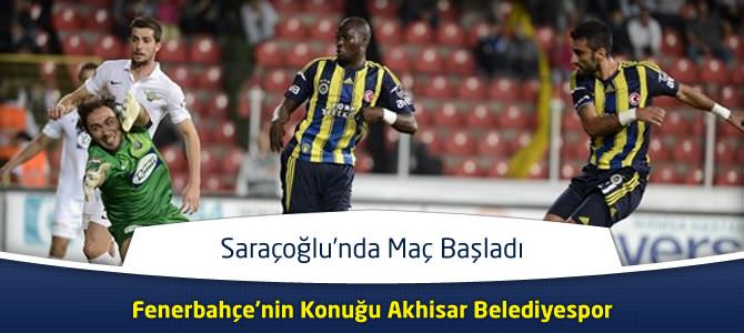 Fenerbahçe – Akhisar Belediyespor Maçın Canlı Özeti