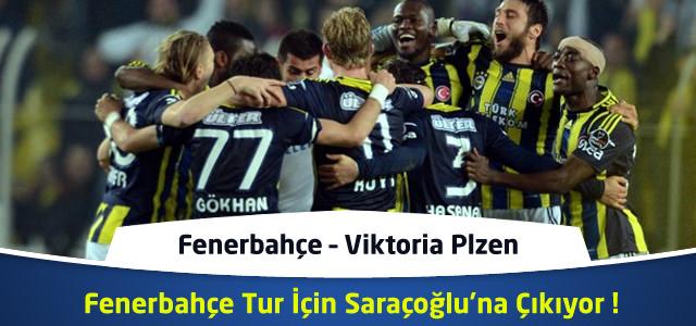 Fenerbahçe – Viktoria Plzen – Canlı Maç Özeti