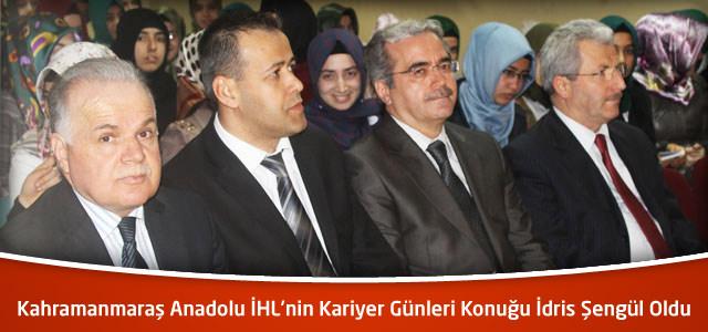 Kahramanmaraş Anadolu İHL'nin Kariyer Günleri Konuğu İdris Şengül Oldu