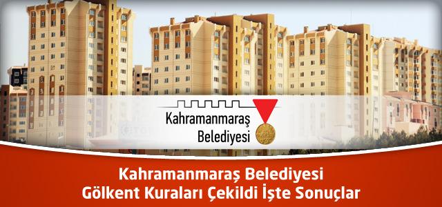 Kahramanmaraş Belediyesi Gölkent Kuraları Çekildi İşte Sonuçlar