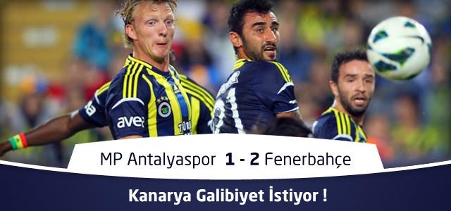 MP Antalyaspor 1 – 2 Fenerbahçe Maç Özeti