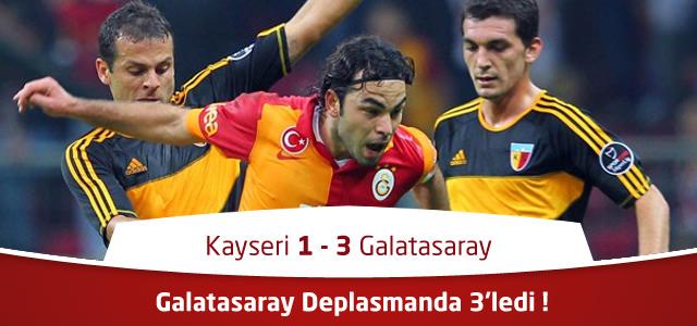 Kayserispor 0 – 3 Galatasaray – İlk Yarı Maç özeti